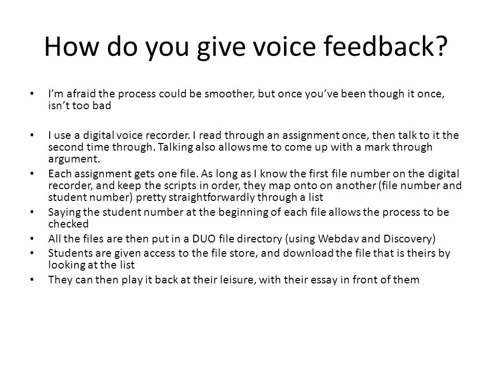 How do you give voice feedback.