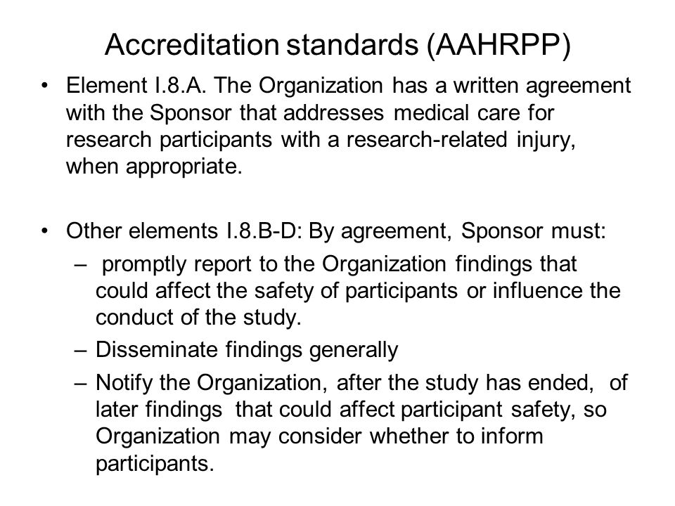 Accreditation standards (AAHRPP) Element I.8.A.