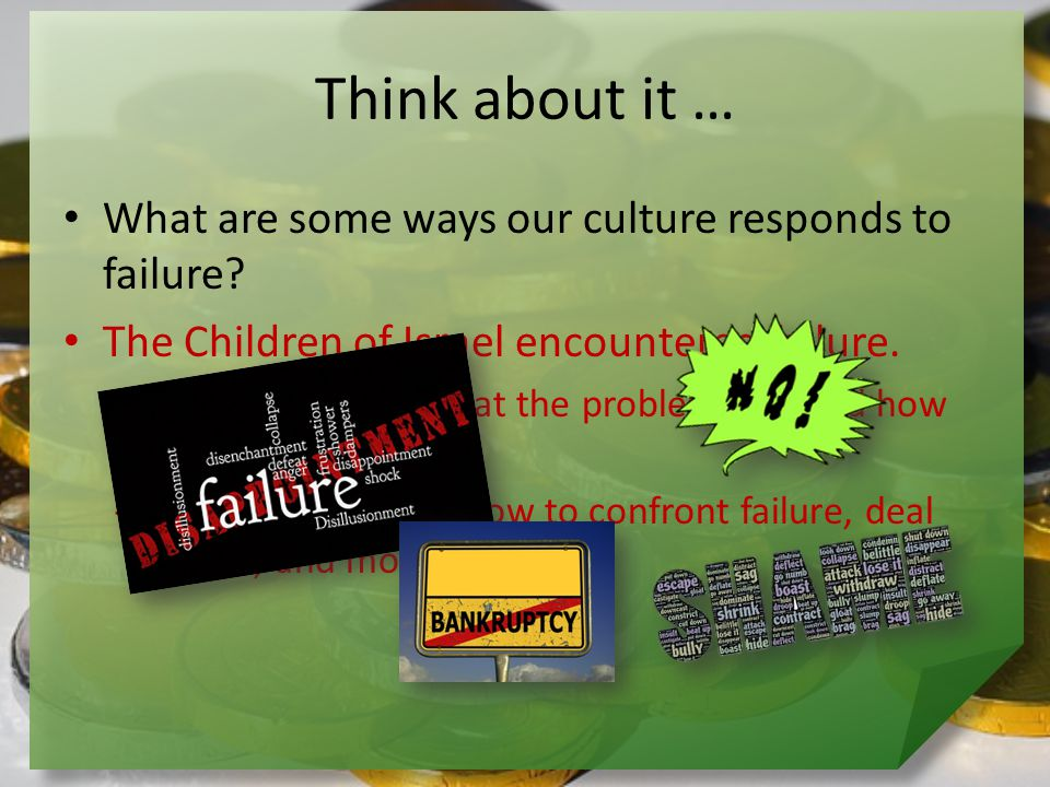 What are some ways our culture responds to failure.