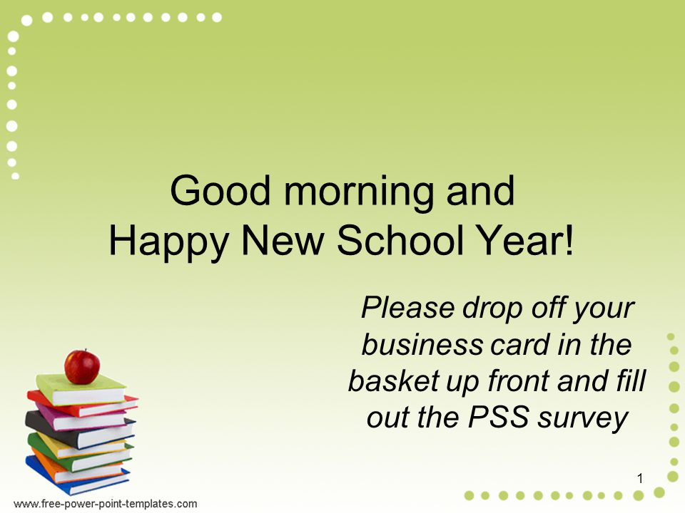 Good morning and Happy New School Year! Please drop off your ...