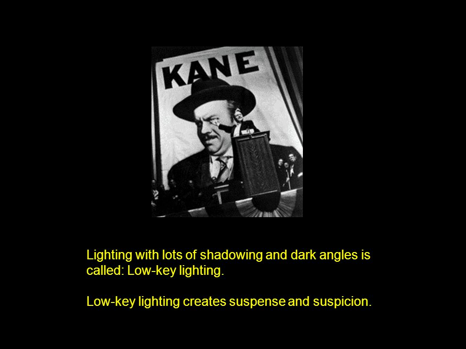 Lighting with lots of shadowing and dark angles is called: Low-key lighting.