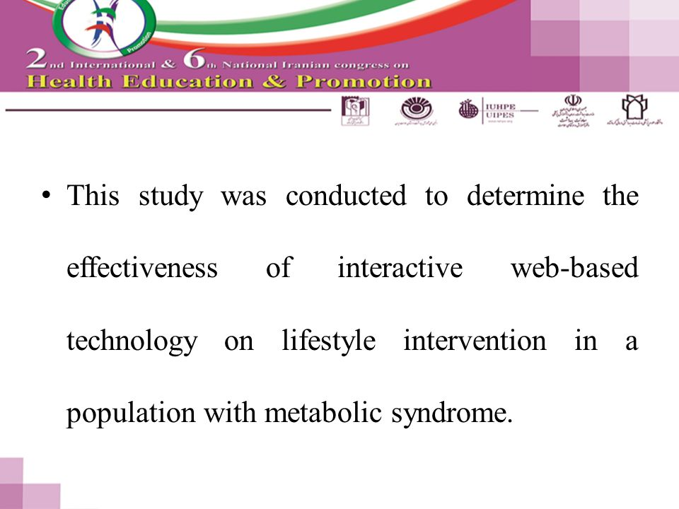This study was conducted to determine the effectiveness of interactive web-based technology on lifestyle intervention in a population with metabolic syndrome.