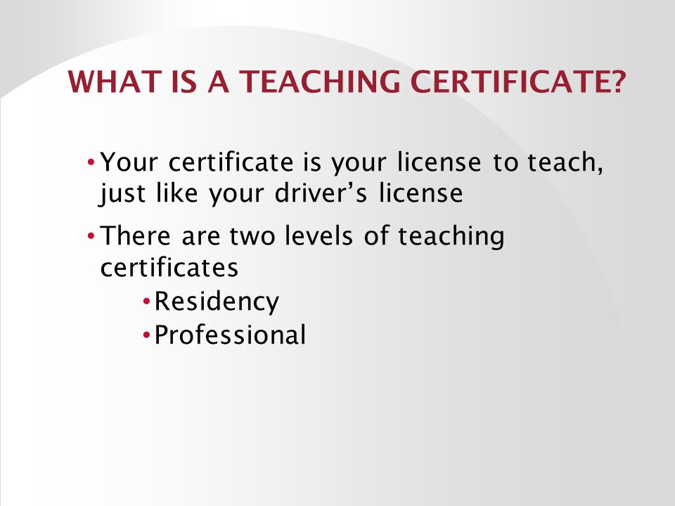 Teaching certification?
