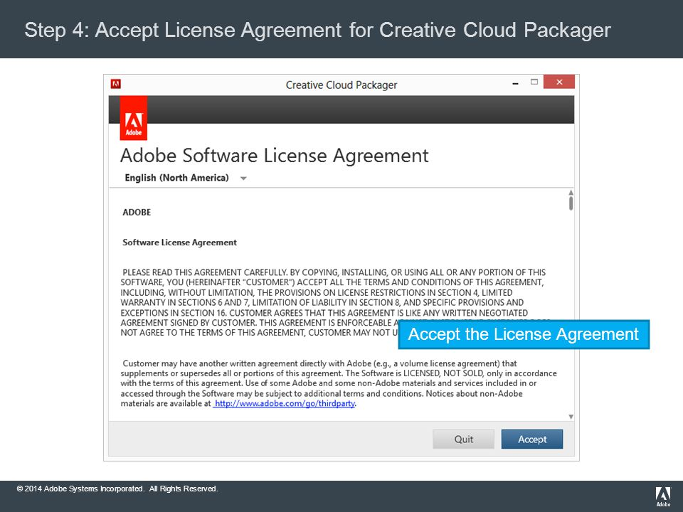 2014 adobe systems incorporated all rights reserved creative cloud creative cloud packager accept the license agreement 2014 adobe systems incorporated all rights reserved platinumwayz