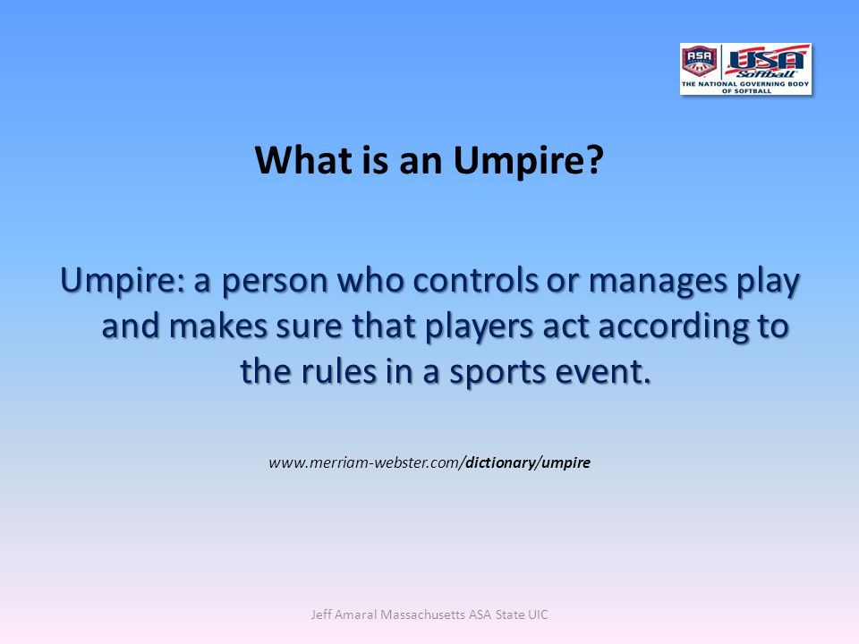 What is an Umpire.