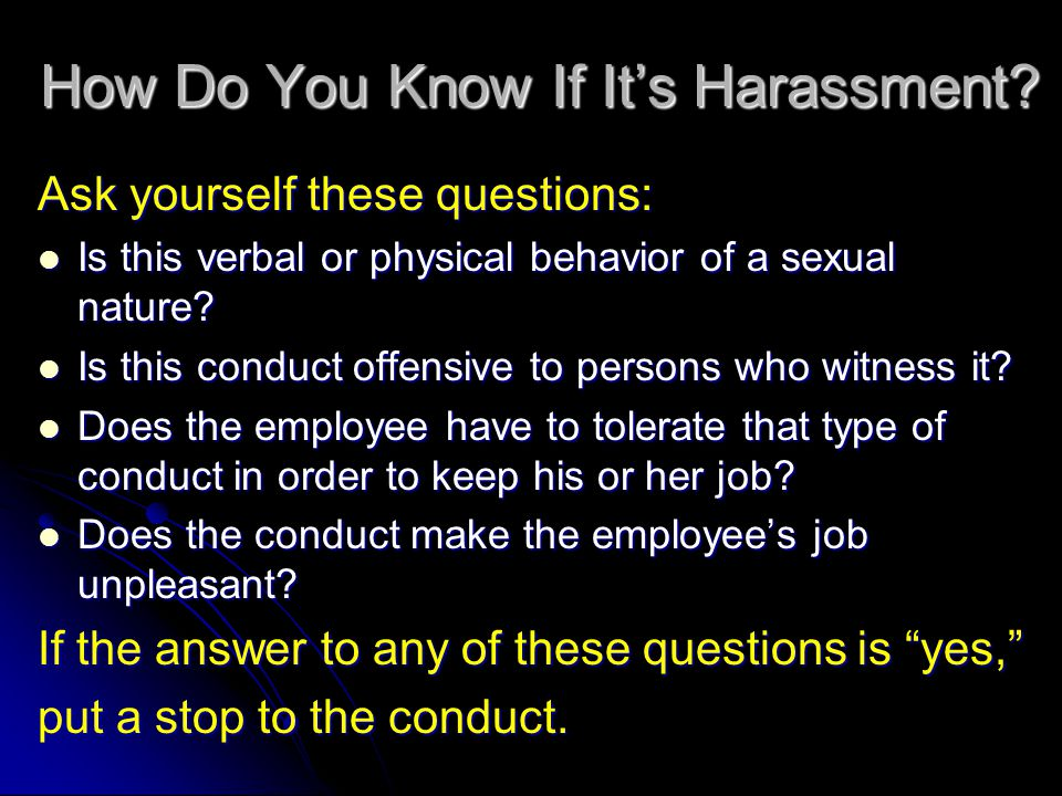 How Do You Know If It's Harassment.
