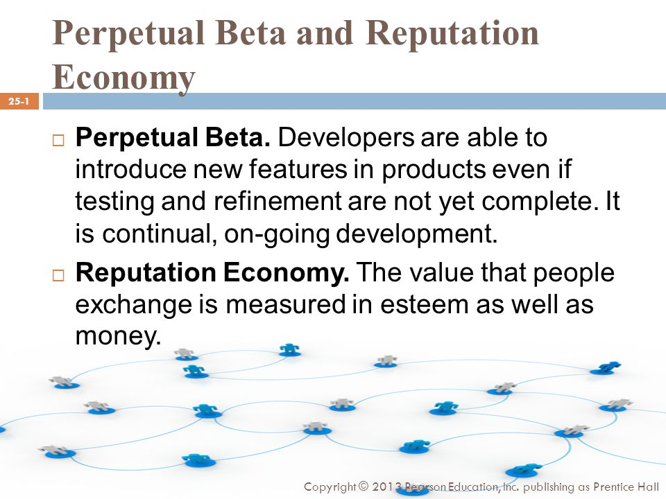 Perpetual Beta and Reputation Economy  Perpetual Beta.