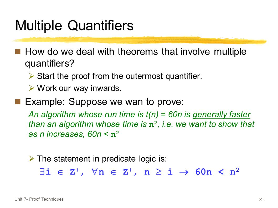Multiple Quantifiers How do we deal with theorems that involve multiple quantifiers.