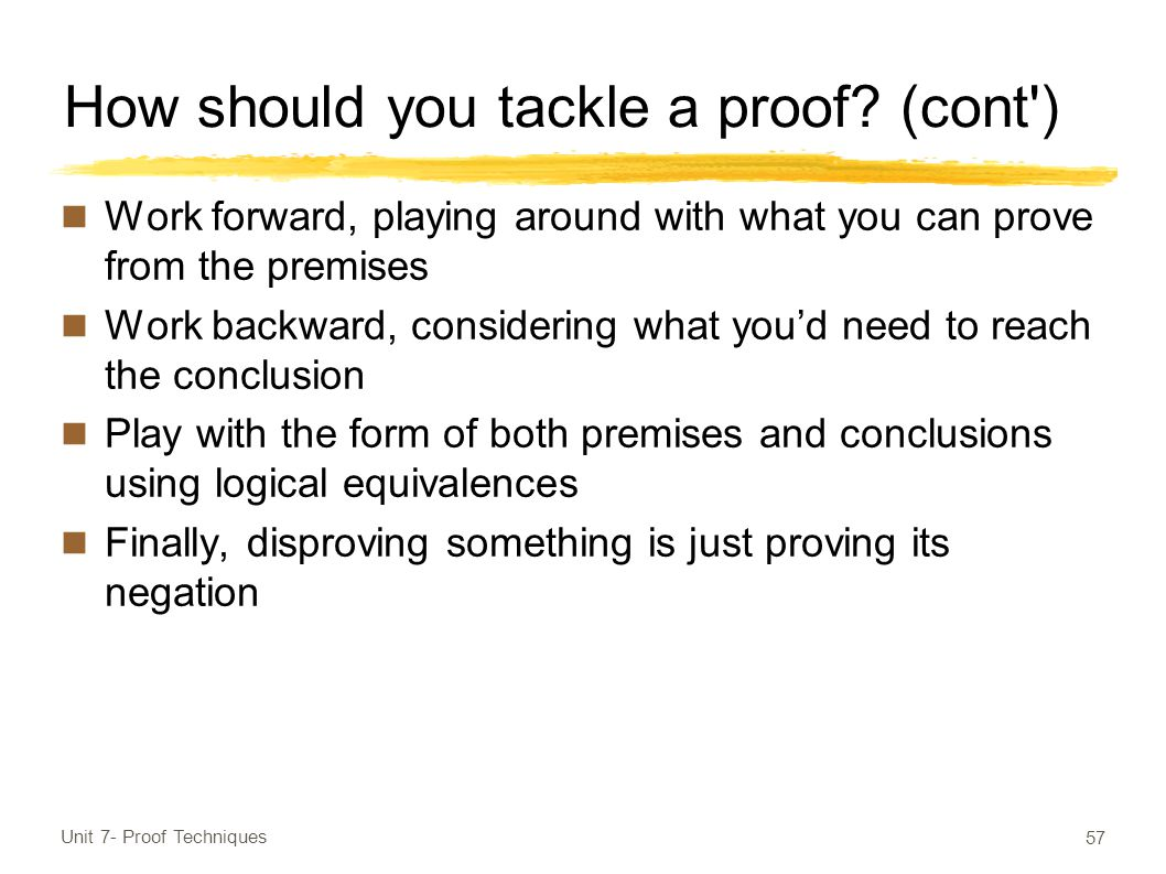 How should you tackle a proof.
