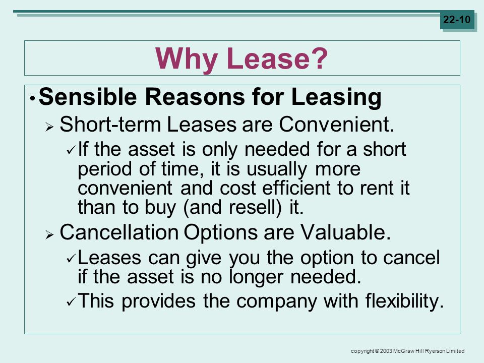 copyright © 2003 McGraw Hill Ryerson Limited Why Lease.