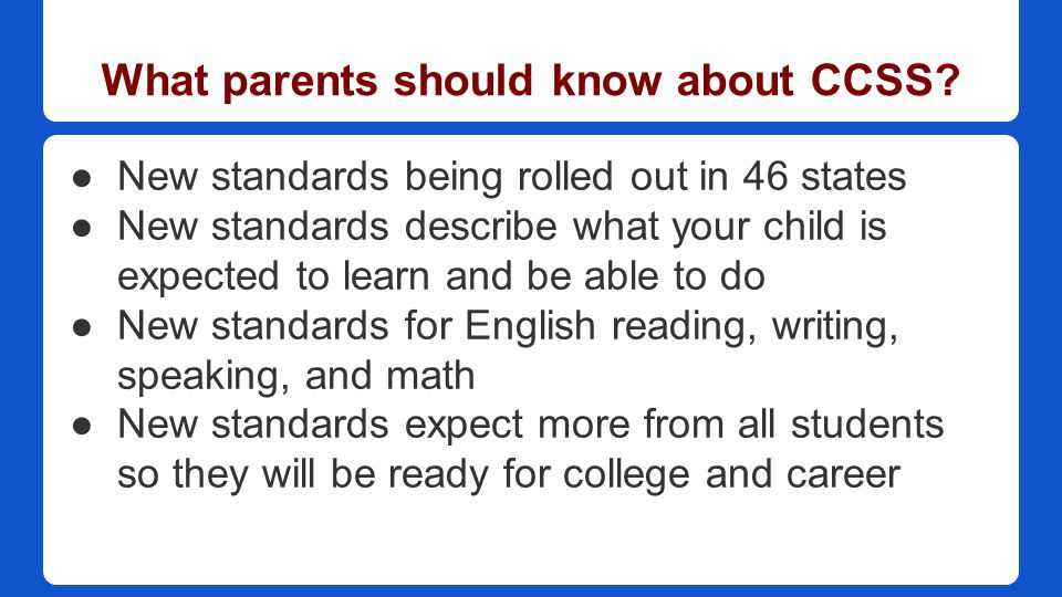 What parents should know about CCSS.