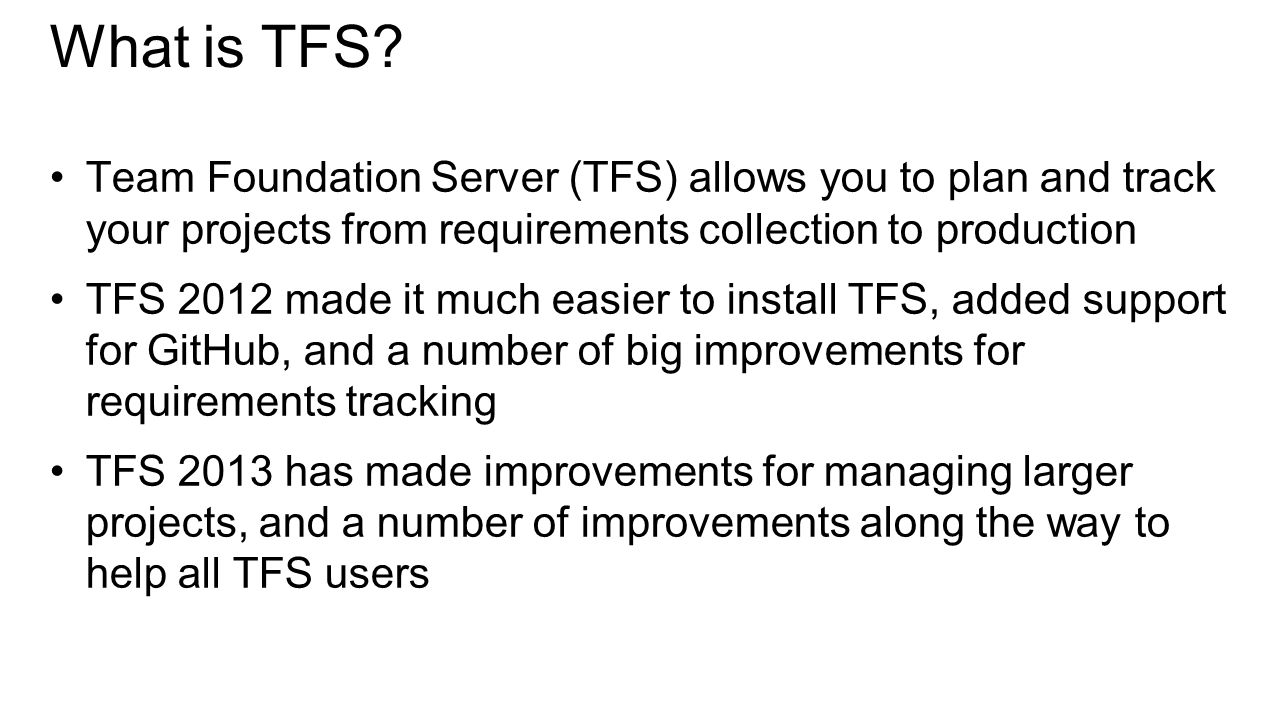 What is TFS.