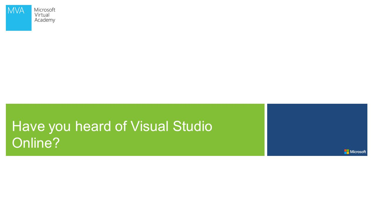 Have you heard of Visual Studio Online