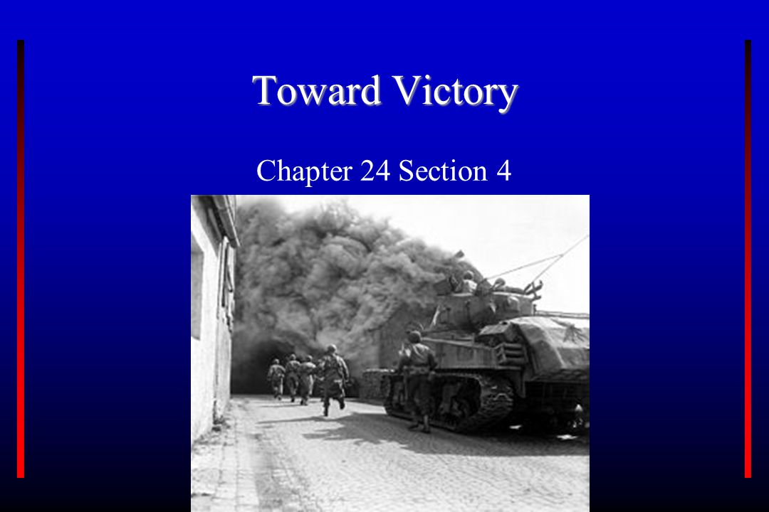 Toward Victory Chapter 24 Section 4