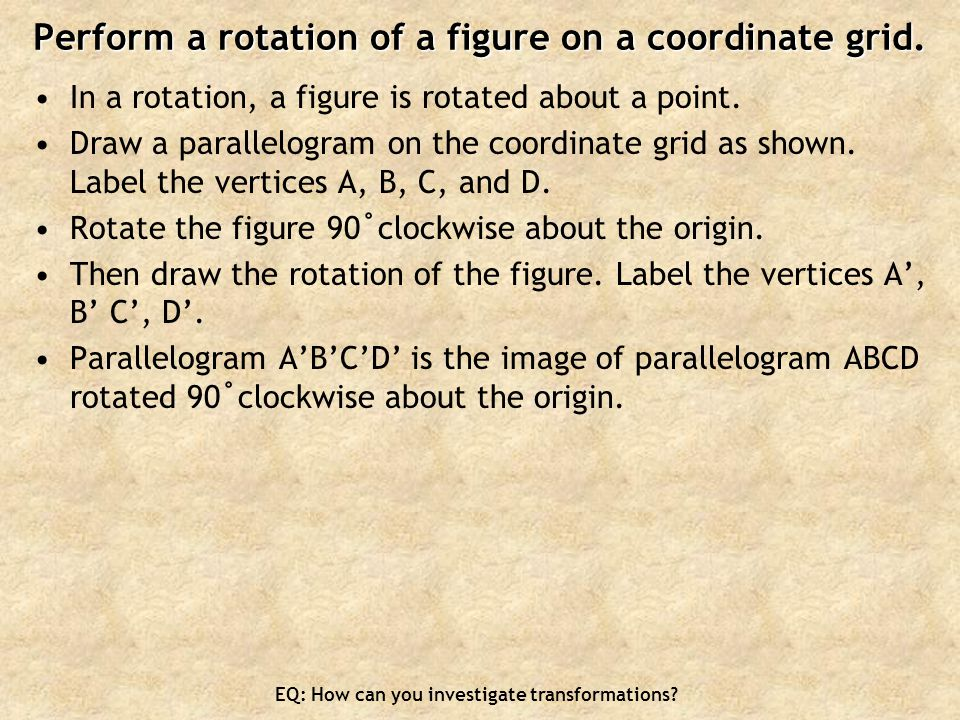 Perform a rotation of a figure on a coordinate grid.