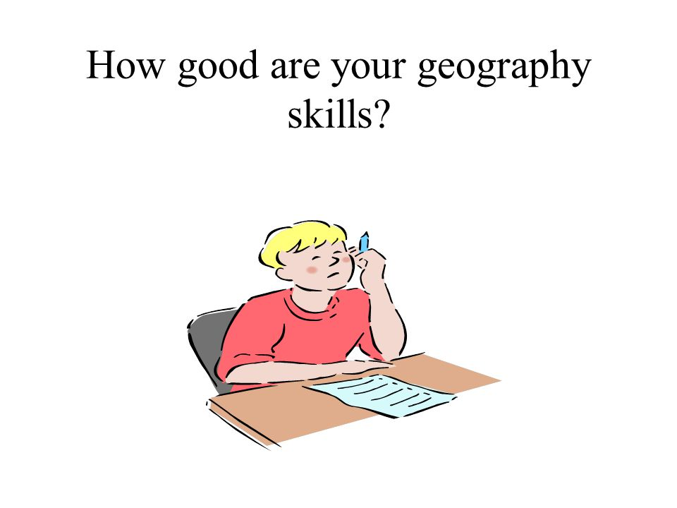 How good are your geography skills