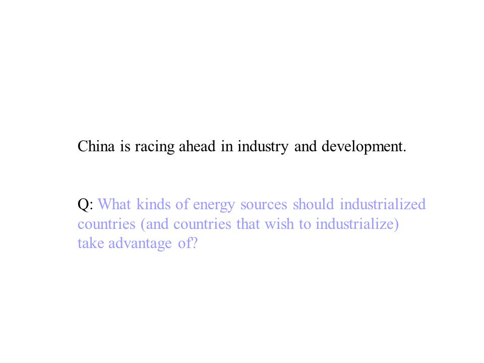 China is racing ahead in industry and development.