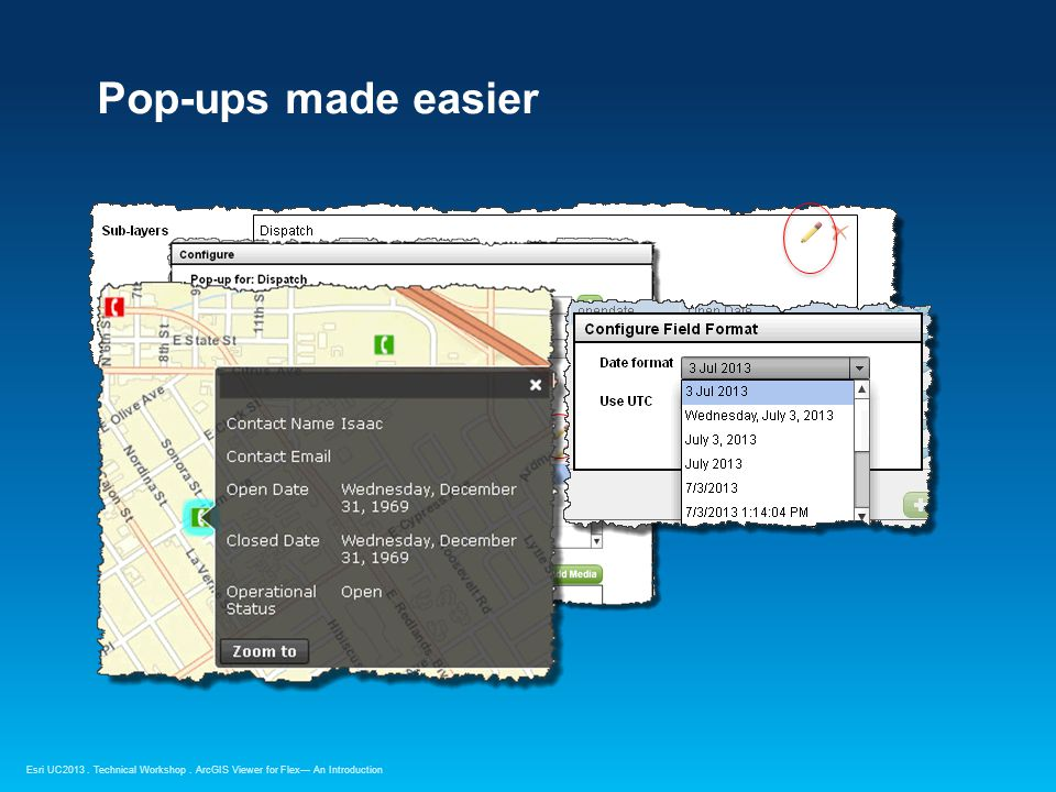 Esri UC2013. Technical Workshop. Pop-ups made easier ArcGIS Viewer for Flex— An Introduction