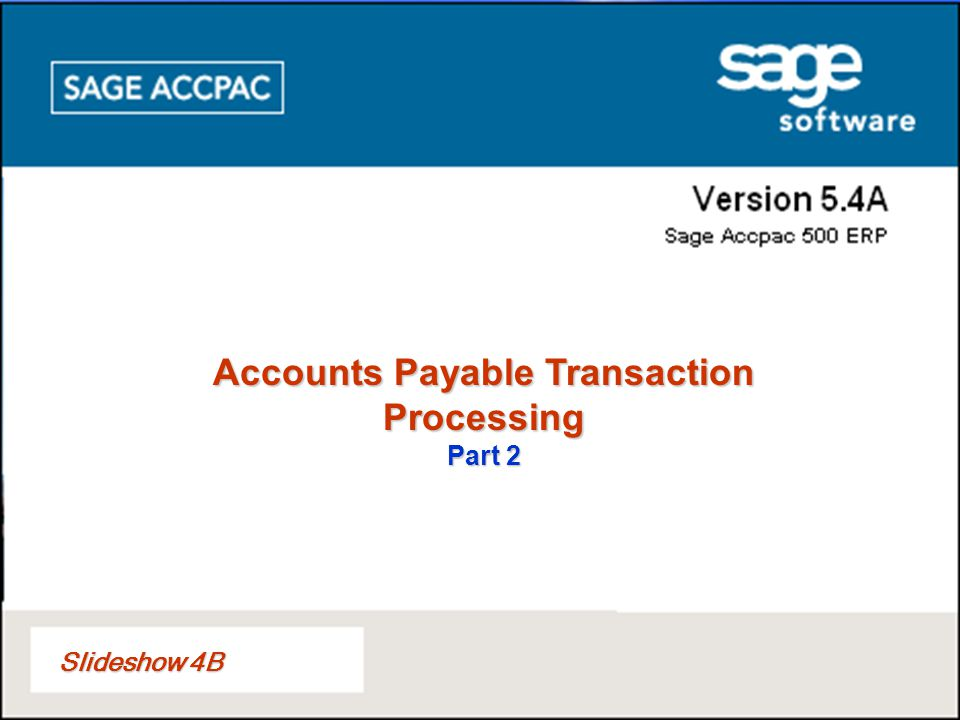 Slideshow 4B Accounts Payable Transaction Processing Part 2
