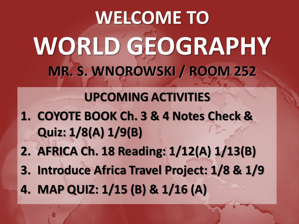 Welcome to world geography mr s wnorowski room 252 upcoming welcome to world geography mr s wnorowski room 252 upcoming activities 1 gumiabroncs Images