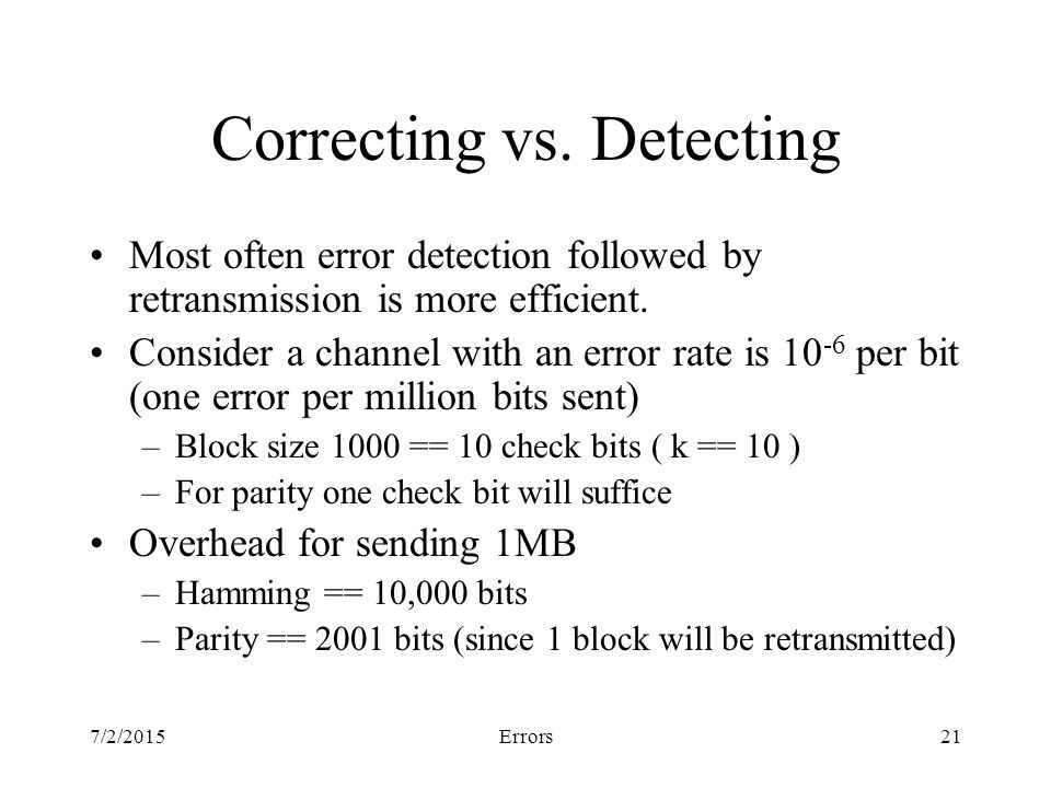 7/2/2015Errors21 Correcting vs.