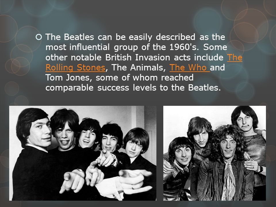 Why did groups like The Beatles and the Rolling Stones have such great impact during the 1960s?
