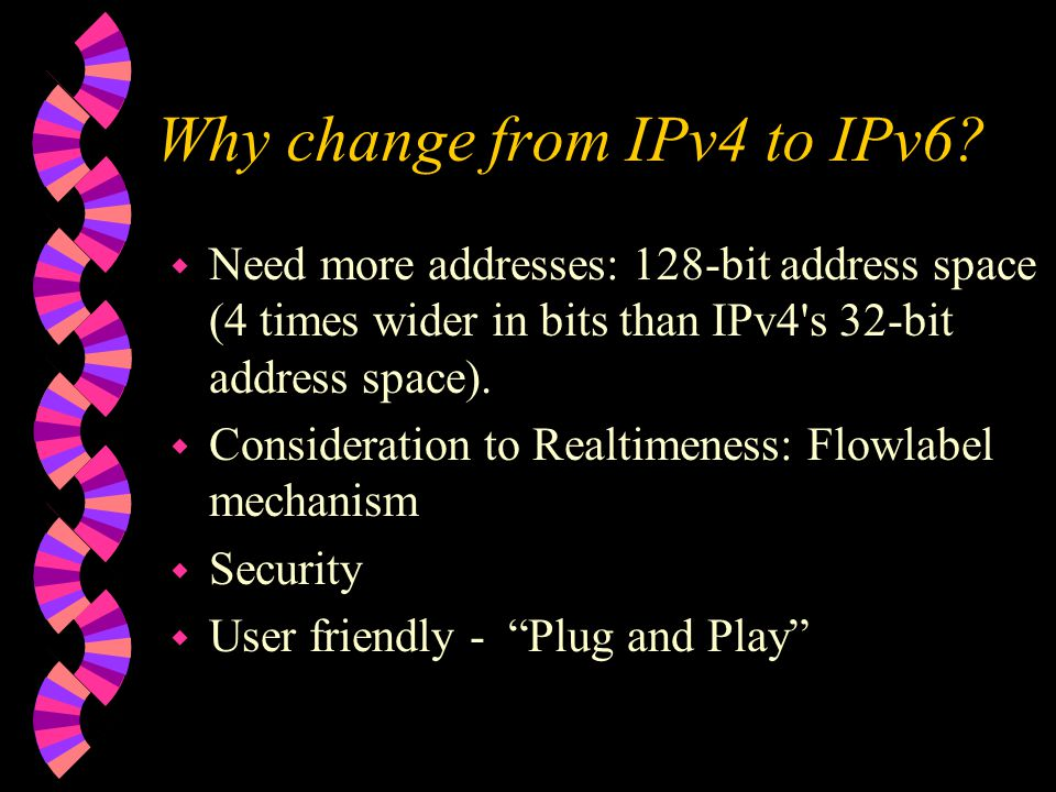 Why change from IPv4 to IPv6.