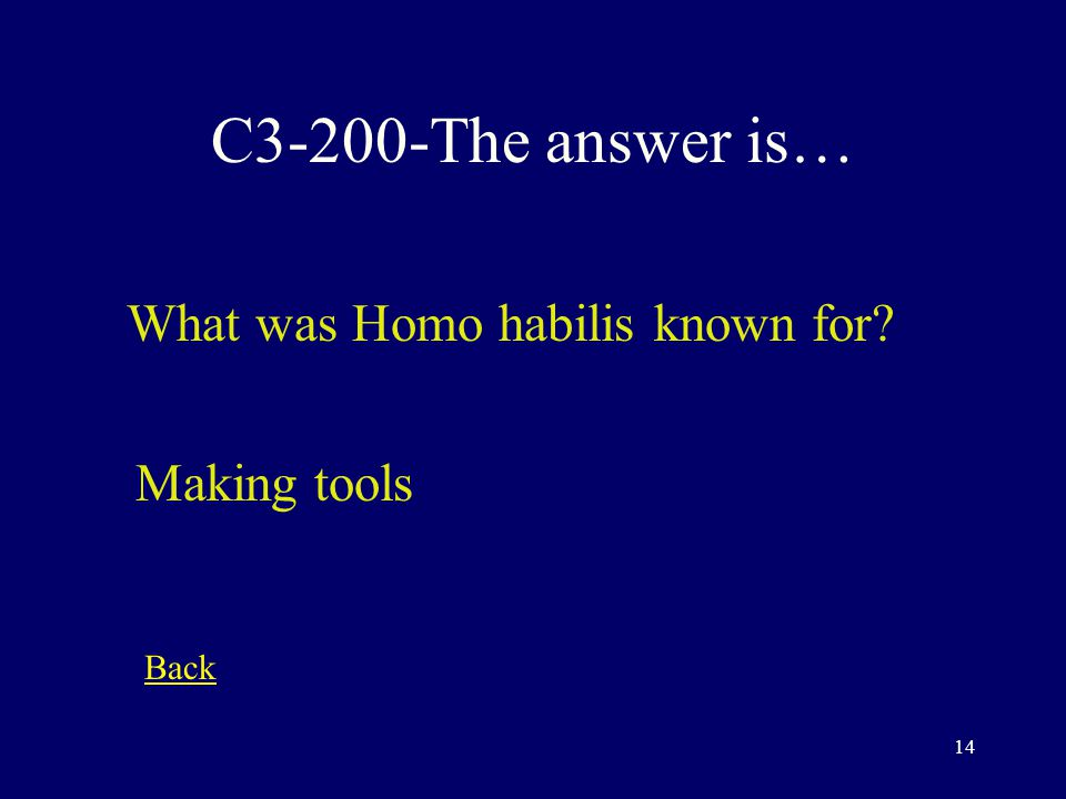 13 C3-100-The answer is… The oldest hominid fossils dated to 4.5 million years ago are known as.