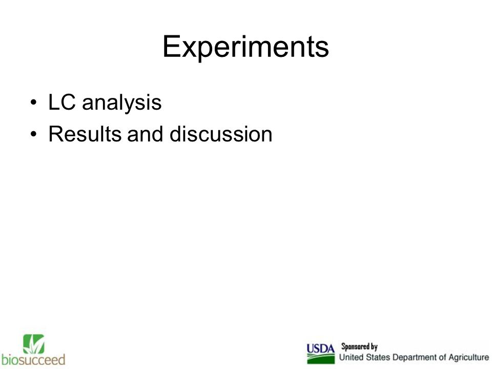 Experiments LC analysis Results and discussion