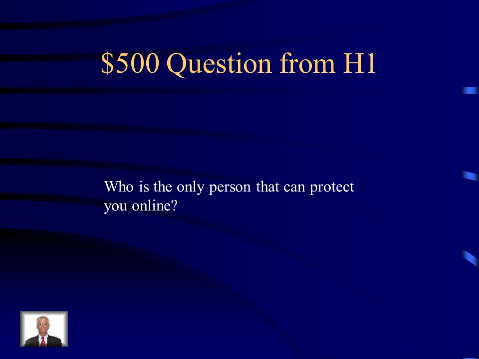$400 Answer from H1 A responsible adult