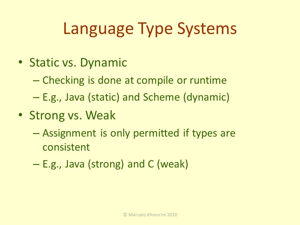 Language Type Systems Static vs.