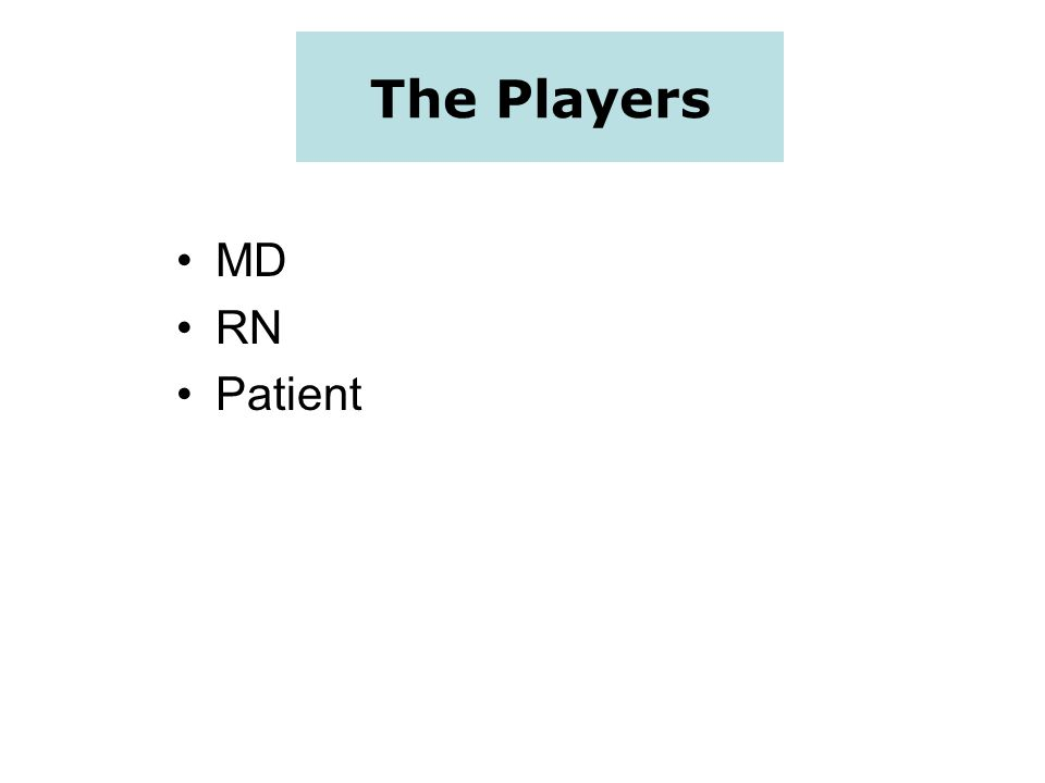 The Players MD RN Patient