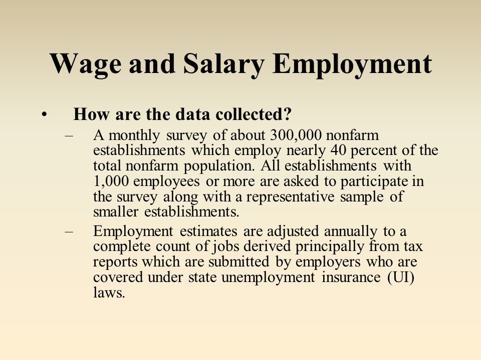 Wage and Salary Employment How are the data collected.