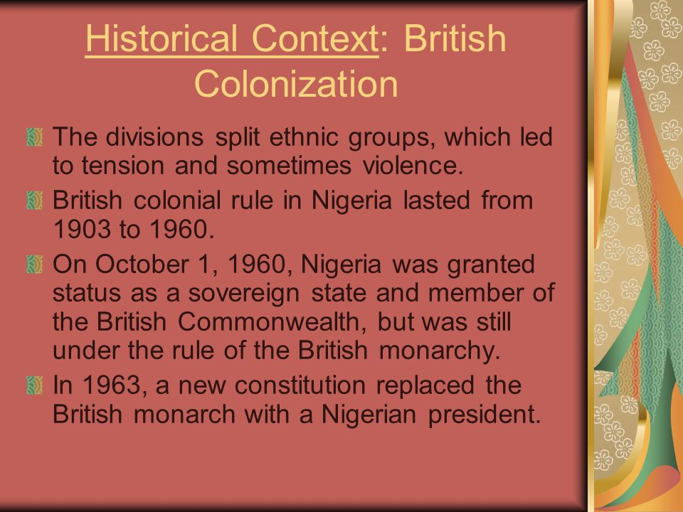 Historical Context: British Colonization The divisions split ethnic groups, which led to tension and sometimes violence.