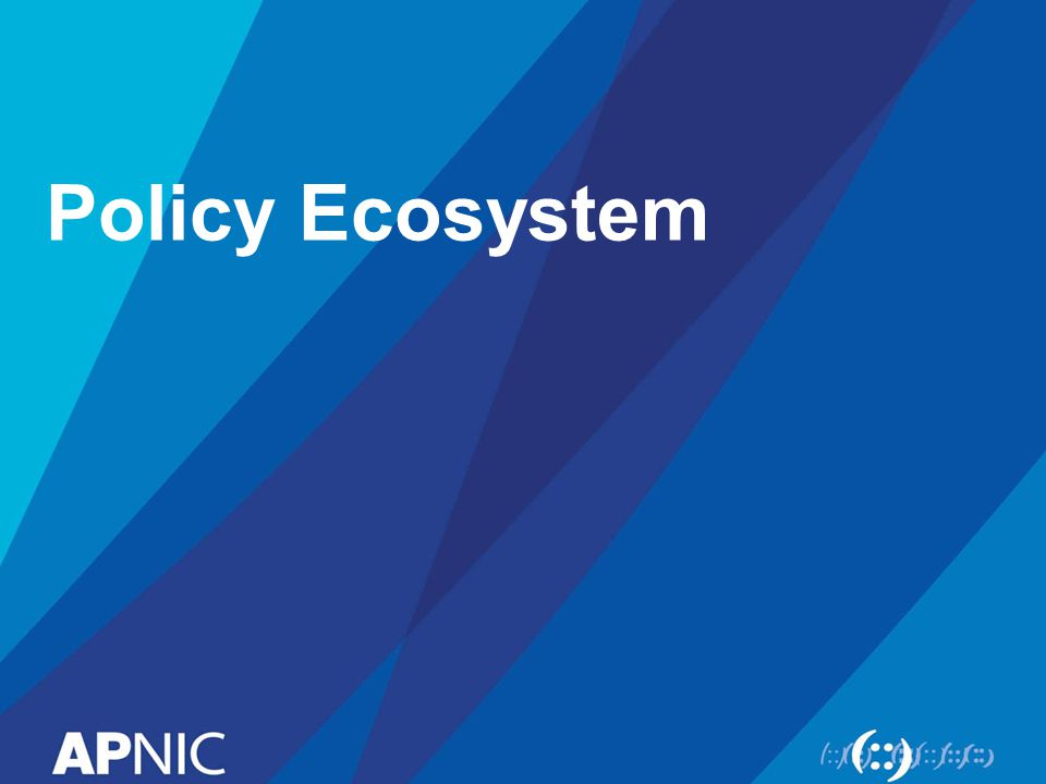 Policy Ecosystem