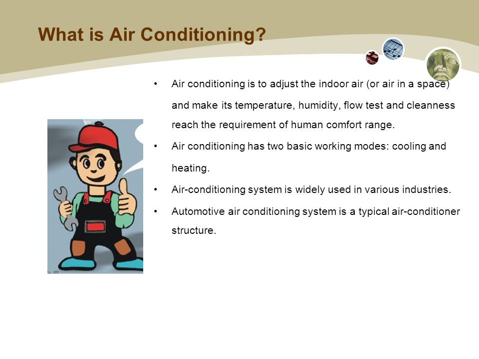 What is Air Conditioning.