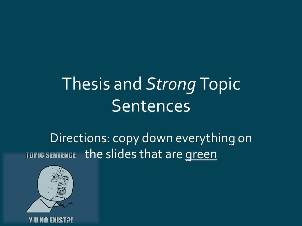 Topic Sentence And Thesis Statement