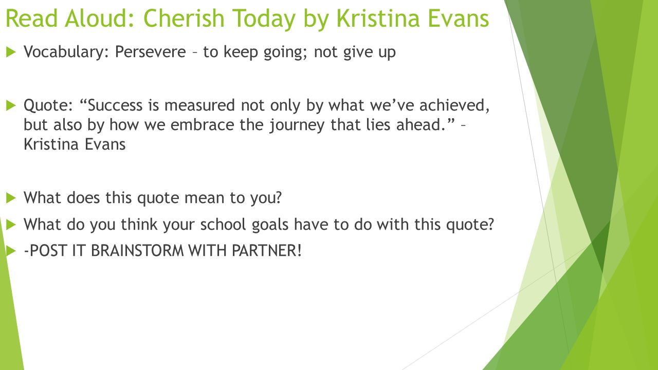 writing an explanatory essay quote by miss d valente school no aloud cherish today by kristina evans 61557 vocabulary persevere to keep going