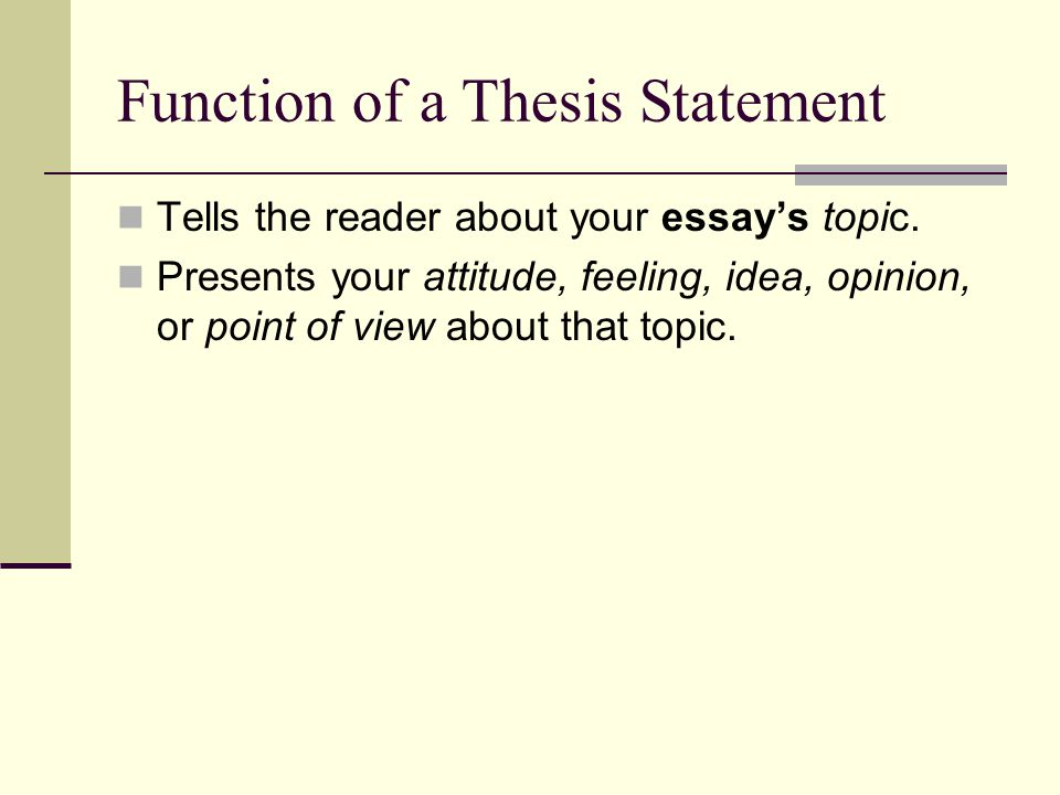 thesis statement in essay Placement of the thesis statement the thesis statement usually belongs near the start of the essay however, the exact placement can vary for a relatively simple, short essay, you could put the thesis statement as the first sentence.
