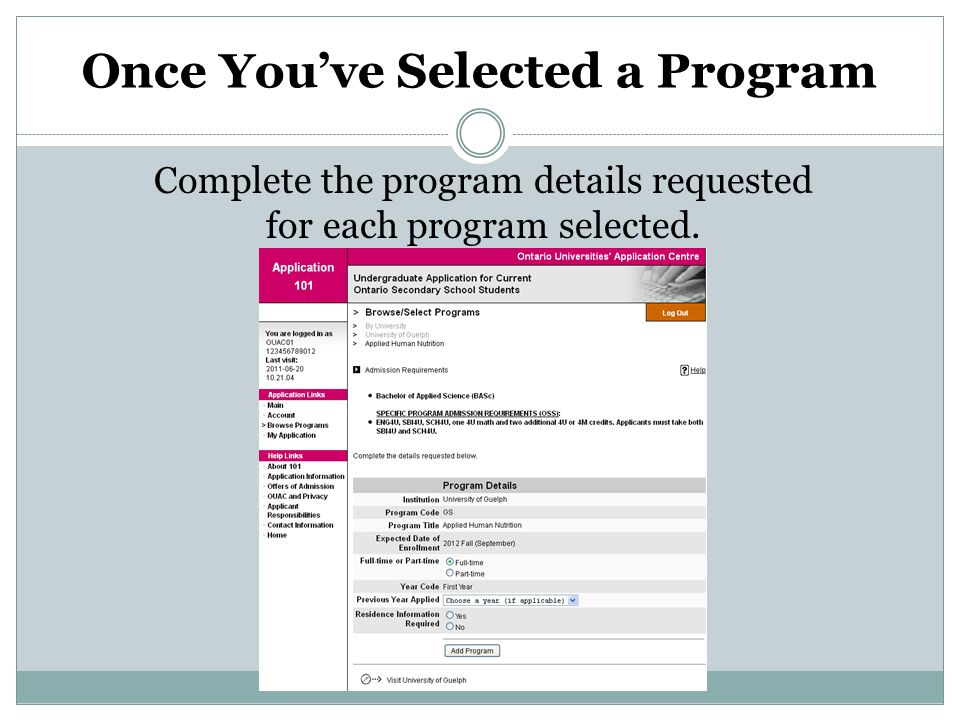 Once You've Selected a Program Complete the program details requested for each program selected.