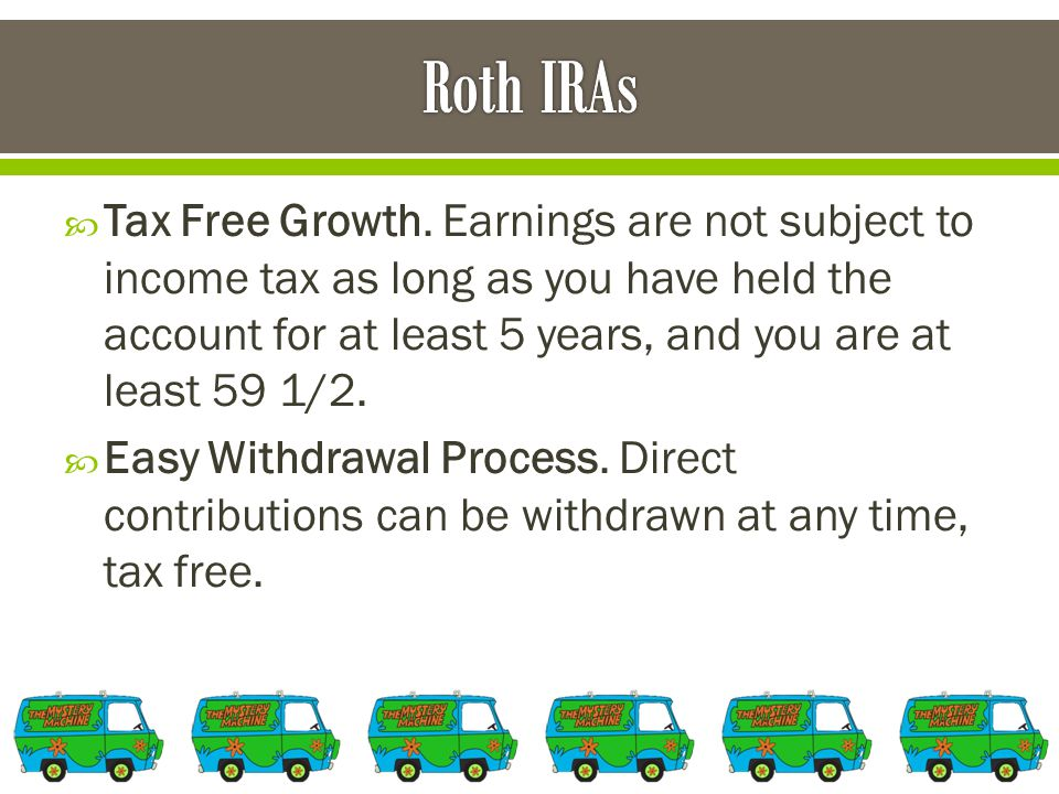  Tax Free Growth.