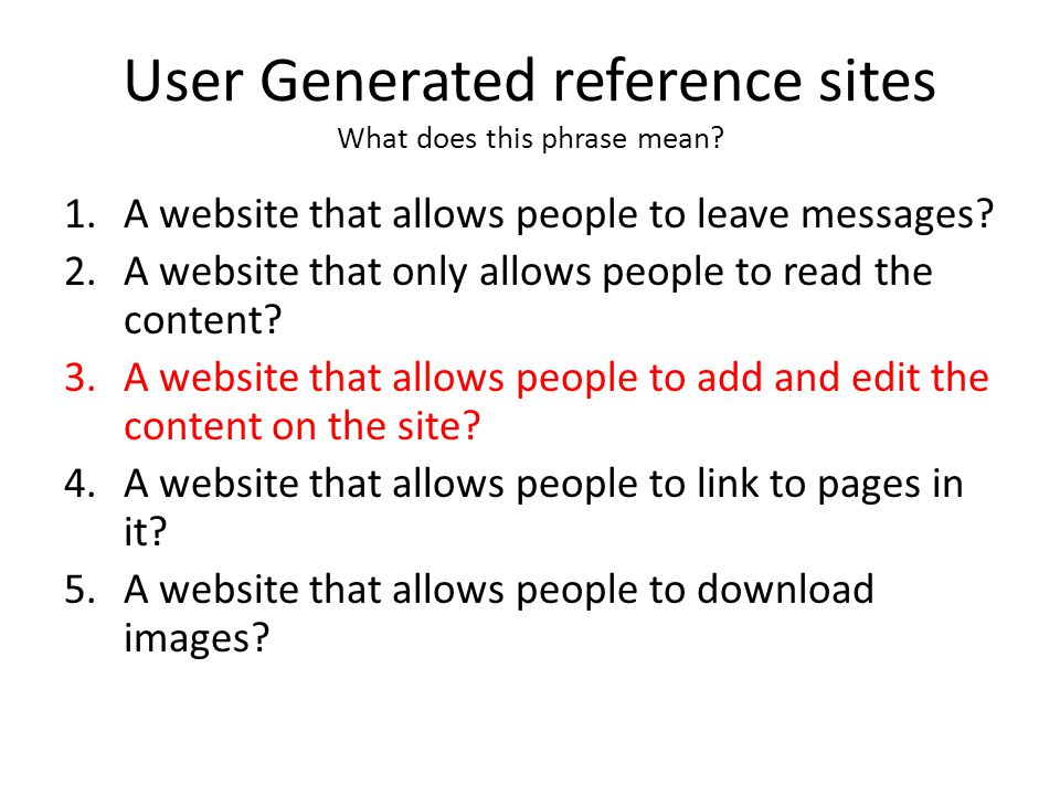 User Generated reference sites What does this phrase mean.