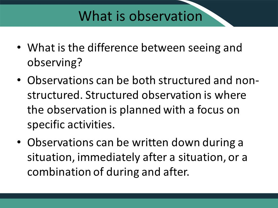 What is observation What is the difference between seeing and observing.