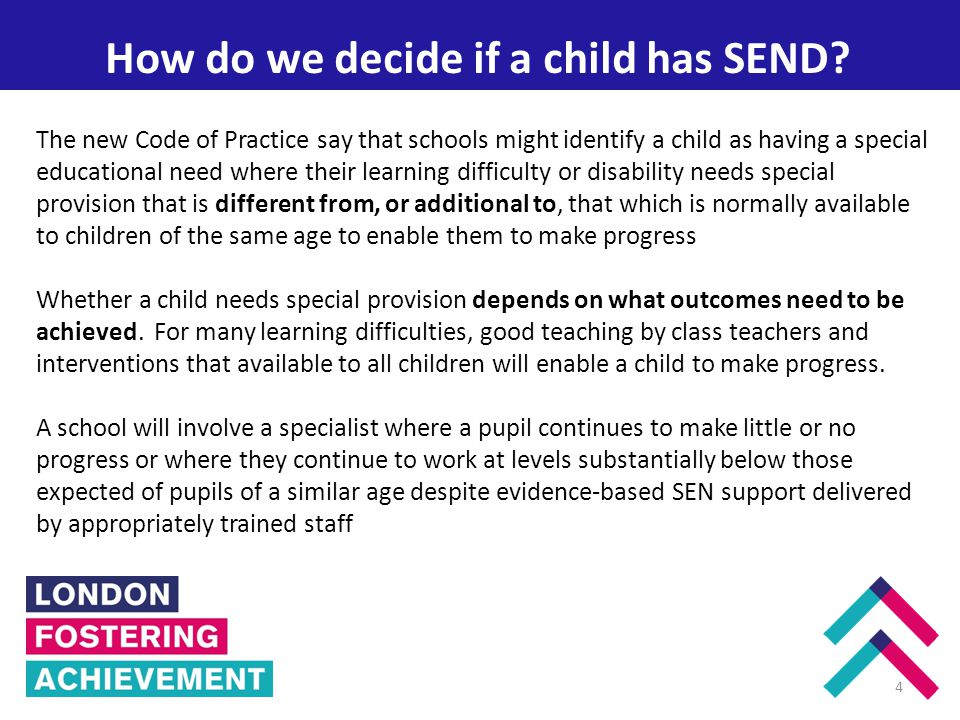 Enfield How do we decide if a child has SEND.