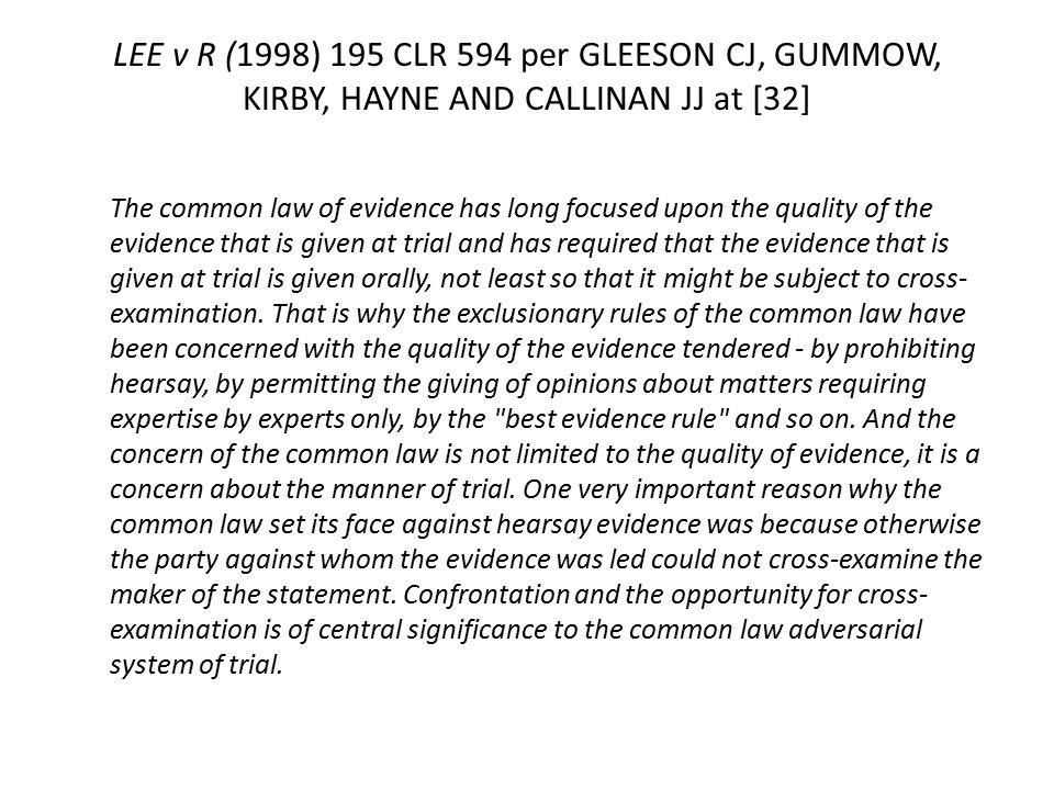 "Presentation ""Hearsay Rule Lecture 6, 2014. LEE v R (1998) 195 CLR ..."