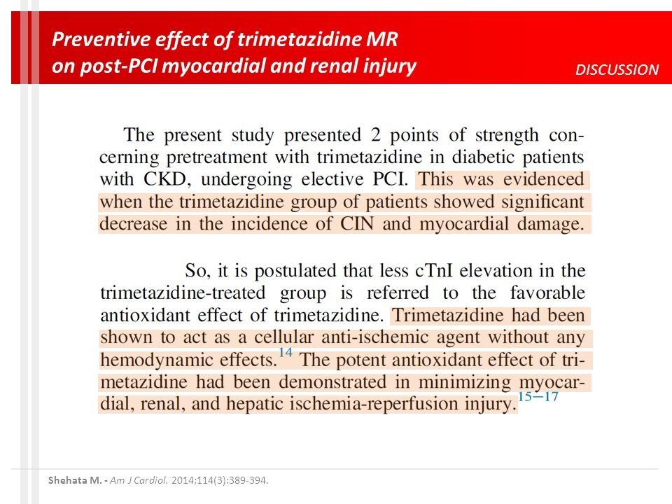 DISCUSSION Preventive effect of trimetazidine MR on post-PCI myocardial and renal injury Shehata M.