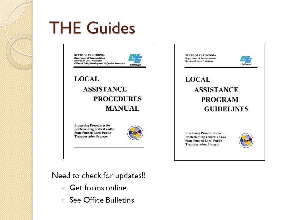 THE Guides Need to check for updates!! ◦ Get forms online ◦ See Office Bulletins