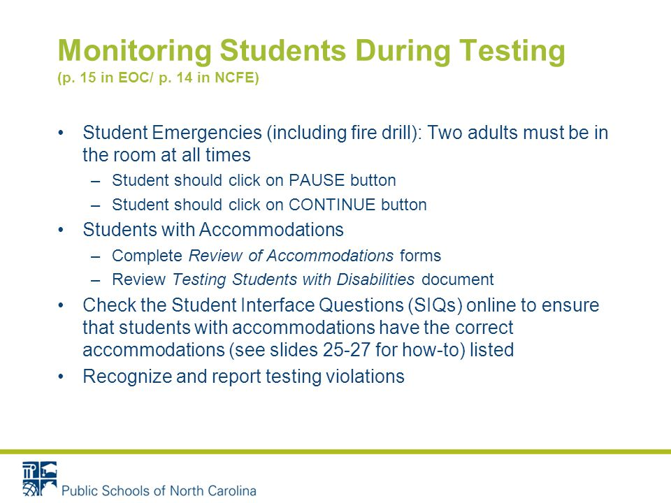 Monitoring Students During Testing (p. 15 in EOC/ p.