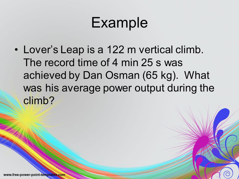 Example Lover's Leap is a 122 m vertical climb.