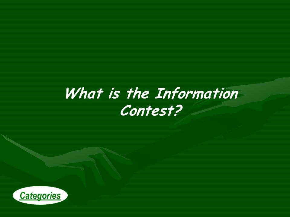 What is the Information Contest Categories